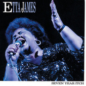 Seven Year Itch by Etta James