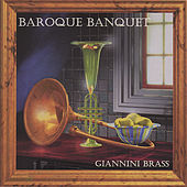 Baroque Banquet by Giannini Brass