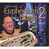 Euphonium Magic Vol.2 by Steven Mead