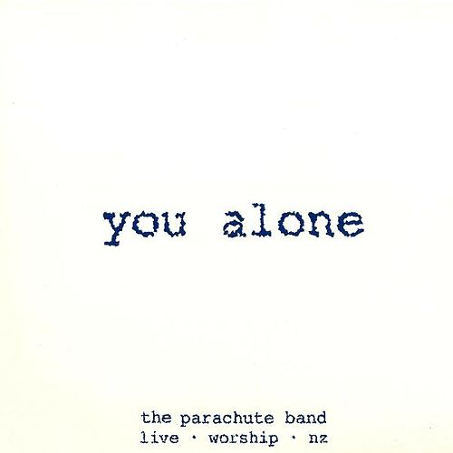 You Alone by Parachute Band