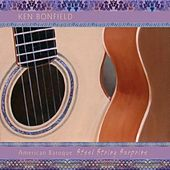 American Baroque: Steel String Surprise by Ken Bonfield