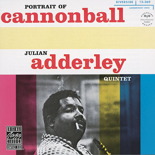 Portrait Of Cannonball by Cannonball Adderley