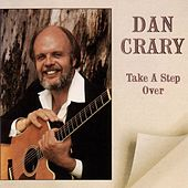 Take A Step Over by Dan Crary
