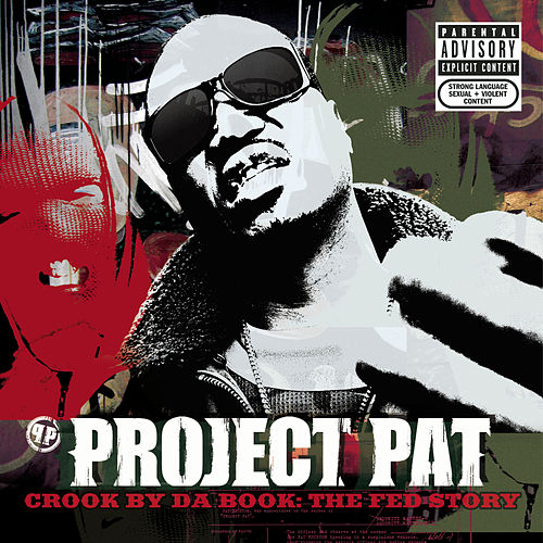 Crook By Da Book: The Fed Story by Project Pat