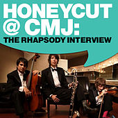 Honeycut @ CMJ: The Rhapsody Interview by Honeycut