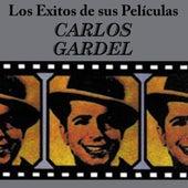 Exitos De Sus Peliculas by Carlos Gardel