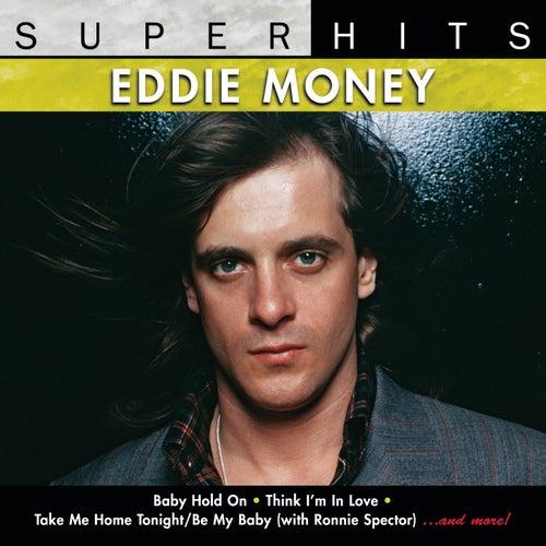 Super Hits by Eddie Money