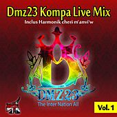 Dmz23 Kompa Live Mix, Vol. 1 (The inter nation all) by Various Artists