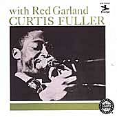 Curtis Fuller With Red Garland by Curtis Fuller