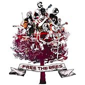 Free The Bees by A Band of Bees