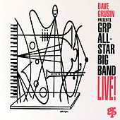 GRP All-Star Big Band Live! by Dave Grusin
