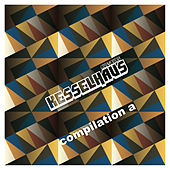 Kesselhaus Compilation A by Various Artists
