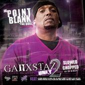 Ganxstaz Only 2 (Slowed) by O.G. Point Blank