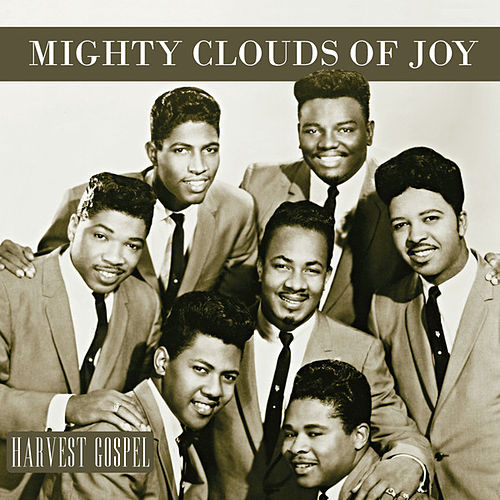 Harvest Collection: Mighty Clouds of Joy by The Mighty Clouds of Joy