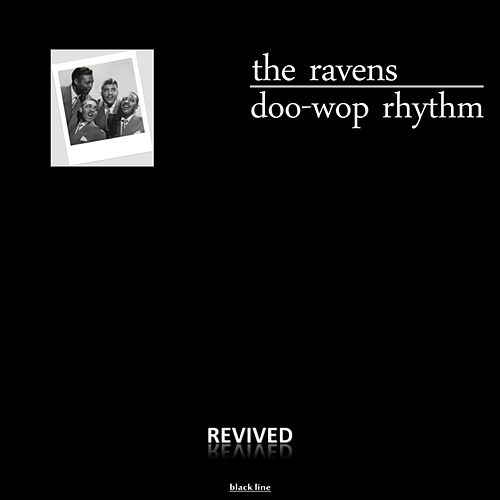 Doo-Wop Rhythm by The Ravens