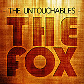 The Fox by The Untouchables
