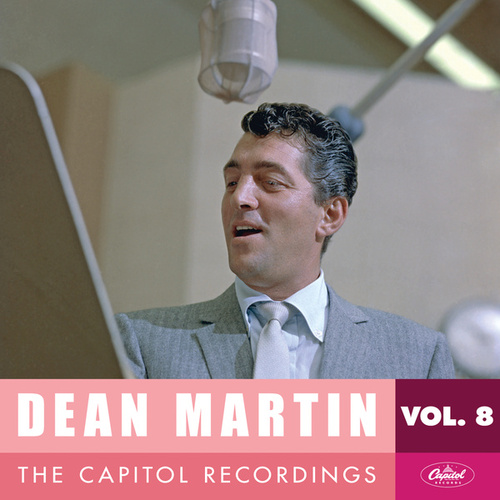 Dean Martin: The Capitol Recordings, Vol. 8 (1957-1958) by Dean Martin