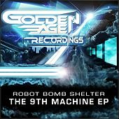 The 9th Machine EP by Robot Bomb Shelter