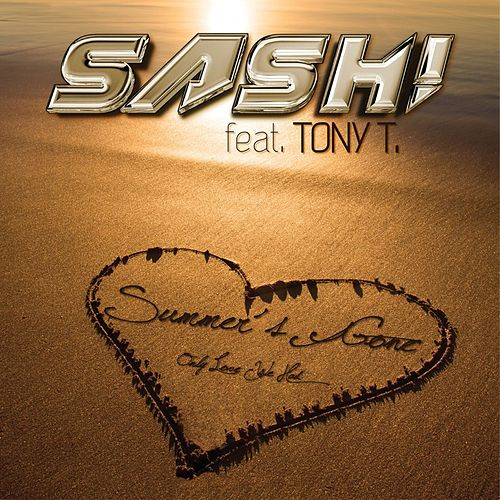 Summer's Gone (The Only Love We Had) (Remixes) by Sash!
