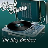 Great Classics von The Isley Brothers
