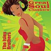 Great Soul Classics von The Isley Brothers
