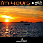 I'm Yours by Meik