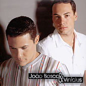 João Bosco & Vinicius by João Bosco & Vinícius
