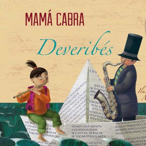 Deveribés by Mamá Cabra