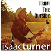 From the Outside In by Isaac Turner