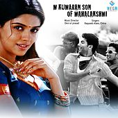 M.Kumaran Son of Mahalakshmi (Original Motion Picture Soundtrack) by Various Artists