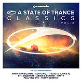 A State Of Trance Classics, Vol. 8 (The Full Unmixed Versions) von Various Artists