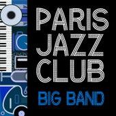 Paris Jazz Club: Big Band by Various Artists