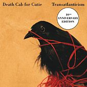 Transatlanticism (10th Anniversary Edition) von Death Cab For Cutie