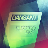 Dansant Electro Five by Various Artists