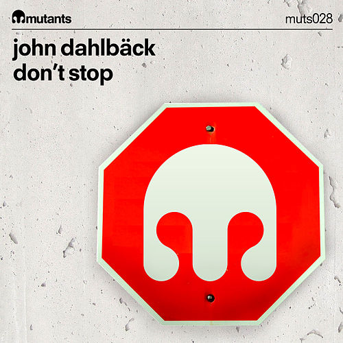 Don't Stop by John Dahlbäck