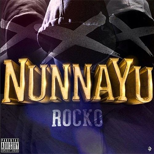 NunnaYu - Single by Rocko