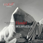 Handel: Belshazzar by William Christie and les Arts Florissants