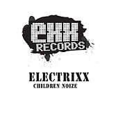 Chilrden Noize by Electrixx