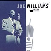 The Best Of Joe Williams by Joe Williams