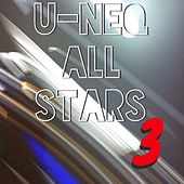 U-NEQ All Stars, Vol. 3 by Various Artists