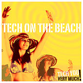 Tech On the Beach by Various Artists