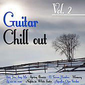 Guitar Chill out Vol. 2 by Various Artists