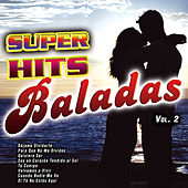 Super Hits Baladas Vol. 2 by Various Artists