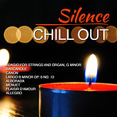 Silence - Chill Out by D.J. In The Night