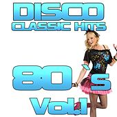 Disco Classic 80's, Vol. 1 by Disco Fever
