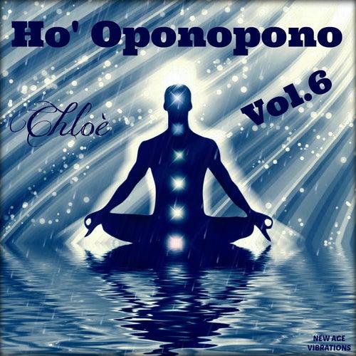 Ho' Oponopono, Vol. 6 by Chloé