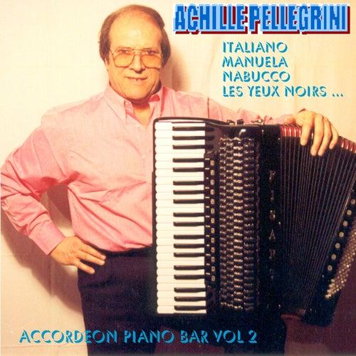 Accordeon Piano Bar, Vol. 2 by Achille Pellegrini