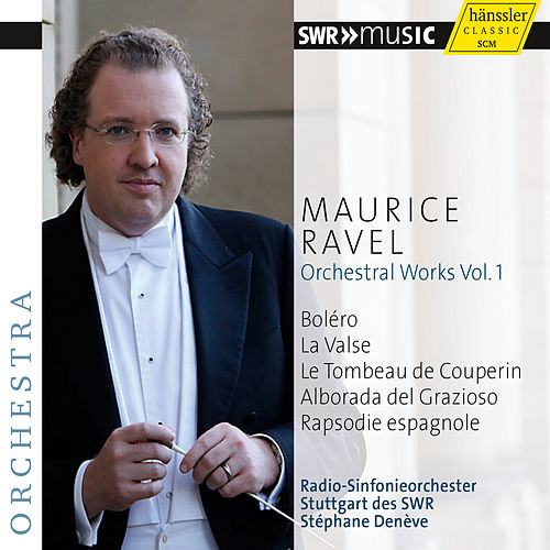Ravel: Orchestral Works Vol. 1 by Stuttgart Radio Symphony Orchestra