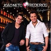 Indecifrável by João Neto e Frederico