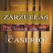 Zarzuelas Inolvidables: El Caserío by Coral Lírica de las Palmas